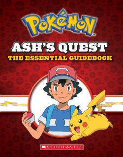 POKÉMON -  ASH'S QUEST : THE ESSENTIAL GUIDEBOOK
