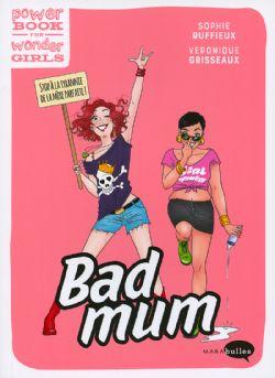 POWER BOOK FOR WONDER GIRLS -  BAD MUM ET FIÈRE DE L'ÊTRE !