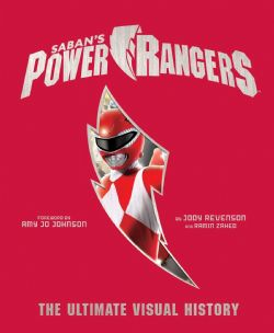 POWER RANGERS -  THE ULTIMATE VISUAL HISTORY
