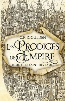 PRODIGES DE L'EMPIRE, LES -  LE SAINT DES LAMES (GRAND FORMAT) 03