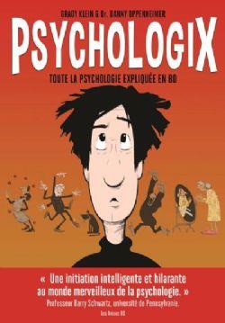 PSYCHOLOGIX -  TOUTE LA PSYCHOLOGIE EXPLIQUÉE EN BD