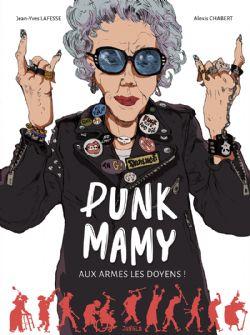 PUNK MAMY -  AUX ARMES LES DOYENS ! 01