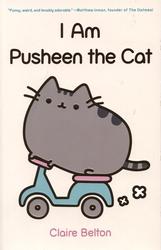 PUSHEEN THE CAT -  I AM PUSHEEN THE CAT