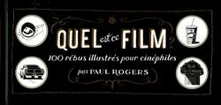 QUEL EST CE FILM? RÉBUS ILLUSTRÉS POUR CINEPHILES