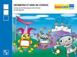 QUICKCHECK -  GÉOMÉTRIE ET SENS DE L'ESPACE (FRANÇAIS) -  2E ANNÉE