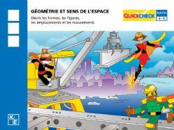 QUICKCHECK -  GÉOMÉTRIE ET SENS DE L'ESPACE (FRANÇAIS) -  3E ANNÉE
