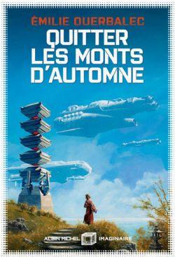 QUITTER LES MONTS D'AUTOMNE (GRAND FORMAT)