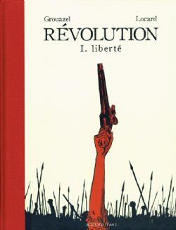 RÉVOLUTION -  LIBERTÉ 01