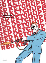 RED KETCHUP -  INTÉGRALE -02-