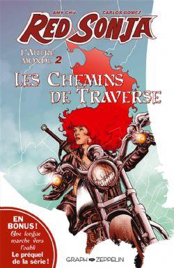 RED SONJA -  LES CHEMINS DE TRAVERSE -  AUTRE MONDE, L' 02