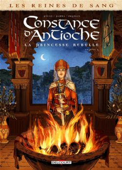 REINES DE SANG, LES -  CONSTANCE D'ANTIOCHE - LA PRINCESSE REBELLE 02