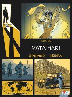 RENDEZ-VOUS AVEC X -  MATA HARI - PARIS, 1917
