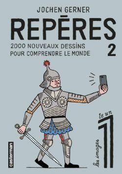 REPÈRES -  2000 DESSINS POUR COMPRENDRE LE MONDE 02