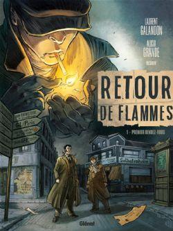 RETOUR DE FLAMMES -  PREMIER RENDEZ-VOUS 01