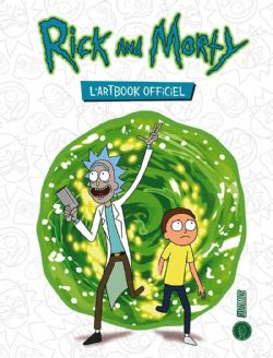 RICK AND MORTY -  L'ARTBOOK OFFICIEL