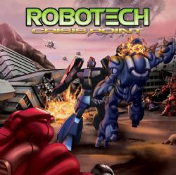 ROBOTECH -  CRISIS POINT (ANGLAIS)
