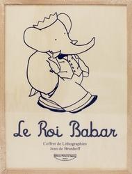 ROI BABAR, LE -  COFFRET DE LITHOGRAPHIES JEAN DE BRUNHOFF