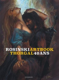 ROSINSKI -  ARTBOOK THORGAL 40 ANS