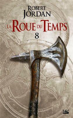ROUE DU TEMPS, LA -  UN LEVER DE TÉNÈBRES . DEUXIÈME PARTIE (FORMAT DE POCHE) 08