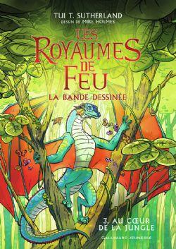 ROYAUMES DE FEU, LES -  AU COEUR DE LA JUNGLE 03