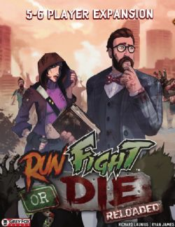RUN FIGHT OR DIE: RELOADED -  5-6 PLAYER EXPANSION (ANGLAIS)