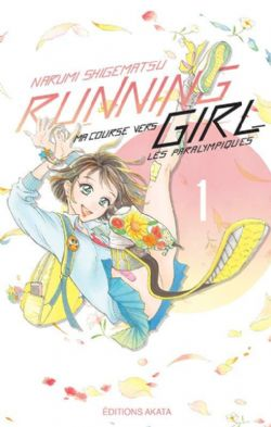 RUNNING GIRL: MA COURSE VERS LES PARALYMPIQUES -  (V.F.) 01