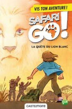 SAFARI GO! -  LA QUÊTE DU LION BLANC