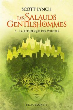 SALAUDS GENTILSHOMMES, LES -  LA RÉPUBLIQUE DES VOLEURS (GRAND FORMAT) 03