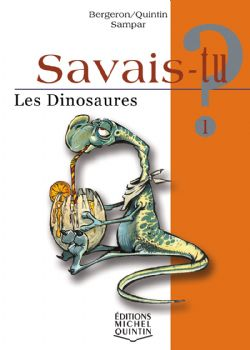 SAVAIS-TU ? -  LES DINOSAURES 01