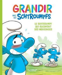 SCHTROUMPFS -  LE SCHTROUMPF QUI RACONTAIT DES MENSONGES -  GRANDIR AVEC LES SCHTROUMPFS 06