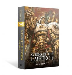 SCIONS OF THE EMPEROR : AN ANTHOLOGY (ANGLAIS)