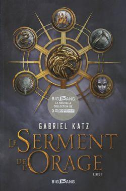 SERMENT DE L'ORAGE, LE 01