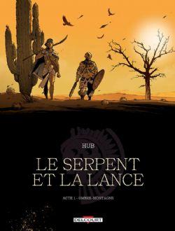 SERPENT ET LA LANCE, LE -  OMBRE-MONTAGNE 01