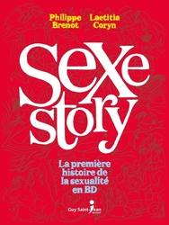 SEXE-STORY -  LA PREMIÈRE HISTOIRE DE LA SEXUALITÉ EN BD