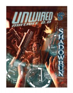 SHADOWRUN -  UNWIRED MATRICE 2.0 (FRANÇAIS)