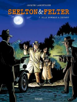 SHELTON & FELTER -  BILLY BOWMAN A DISPARU 03
