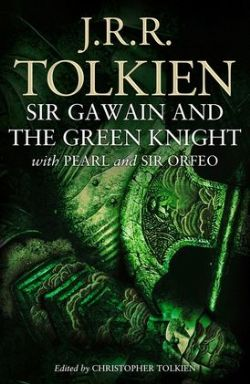 SIR GAWAIN AND THE GREEN KNIGHT: WITH PEARL AND SIR ORFEO (EDITION 2021) TP