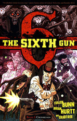SIXTH GUN, THE -  CROSSROADS TP 02