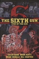 SIXTH GUN, THE -  SONS OF THE GUN TP