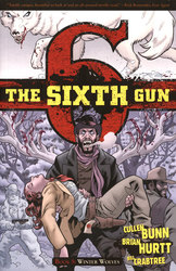 SIXTH GUN, THE -  WINTER WOLVES TP 05