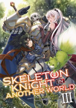 SKELETON KNIGHT IN ANOTHER WORLD -  -ROMAN- (V.A.) 03