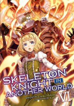 SKELETON KNIGHT IN ANOTHER WORLD -  -ROMAN- (V.A.) 06