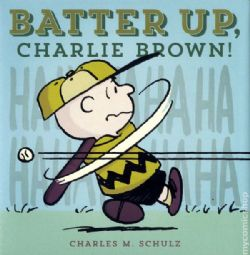SNOOPY ET LES PEANUTS -  BATTER UP CHARLIE BROWN HC