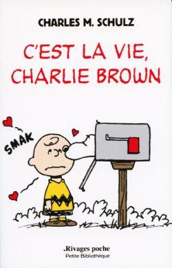 SNOOPY ET LES PEANUTS -  C'EST LA VIE, CHARLIE BROWN 471