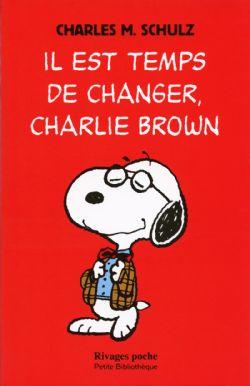 SNOOPY ET LES PEANUTS -  IL EST TEMPS DE CHANGER, CHARLIE BROWN 403
