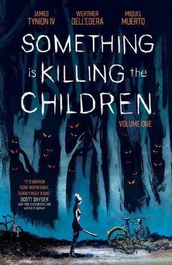 SOMETHING IS KILLING THE CHILDREN -  TP 01