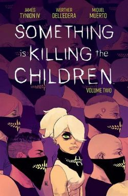 SOMETHING IS KILLING THE CHILDREN -  TP 02