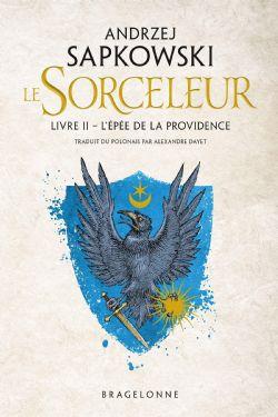 SORCELEUR, LE -  L'ÉPÉE DE LA PROVIDENCE (GRAND FORMAT) 02