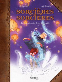 SORCIÈRES SORCIÈRES -  LE MYSTÈRES DES FLEURS DE TEMPÊTE 04