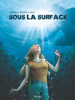 SOUS LA SURFACE 02